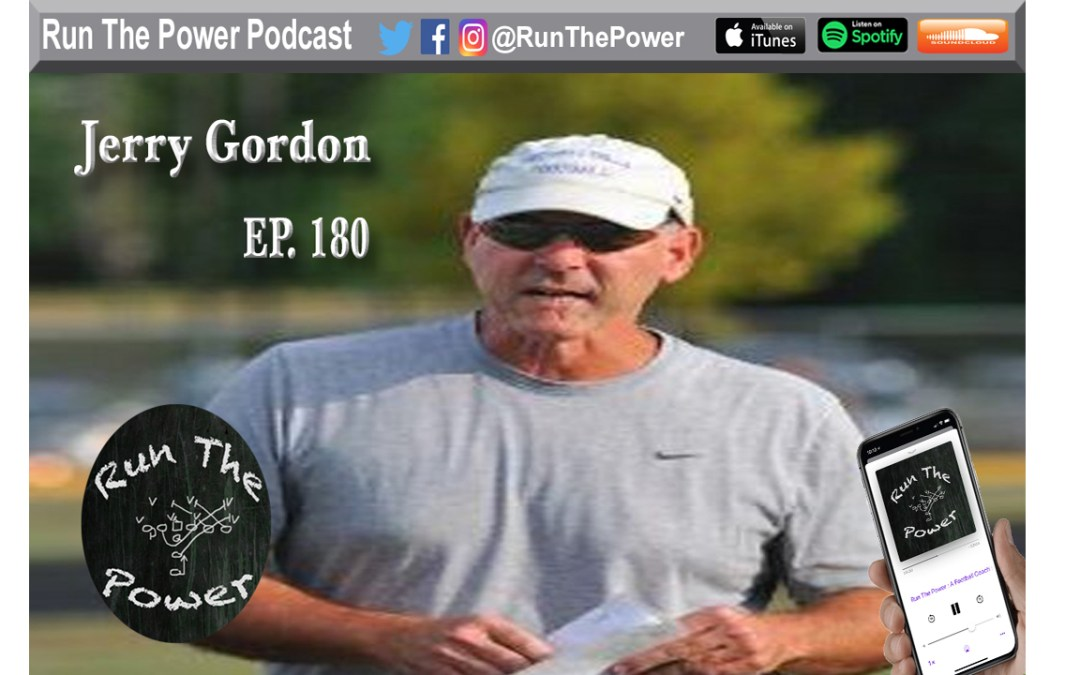 """Jerry Gordon – Defensive Fronts & Run Game Ep. 180"" Run The Power : A Football Coach's Podcast"