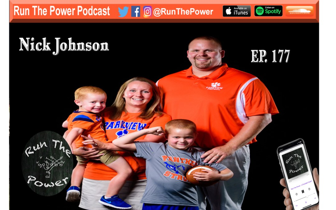 """Nick Johnson – Coaching Offensive Line in Georgia Ep. 177"" Run The Power : A Football Coach's Podcast"
