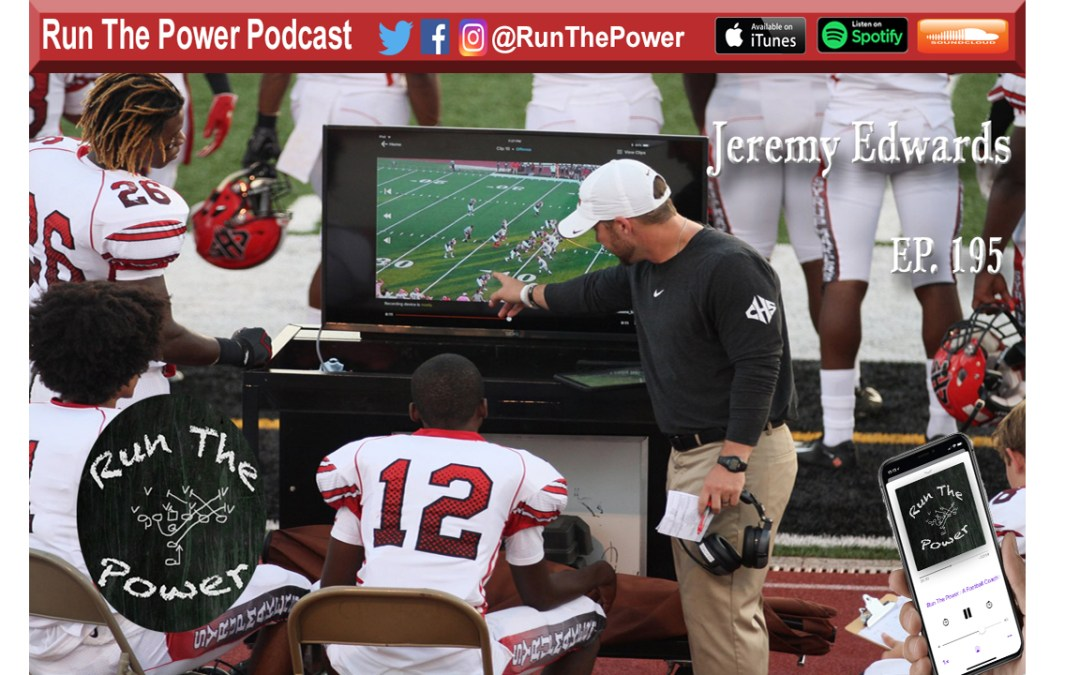 """Jeremy Edwards – Using Deep Choice Pass Concepts Ep. 195"" Run The Power : A Football Coach's Podcast"