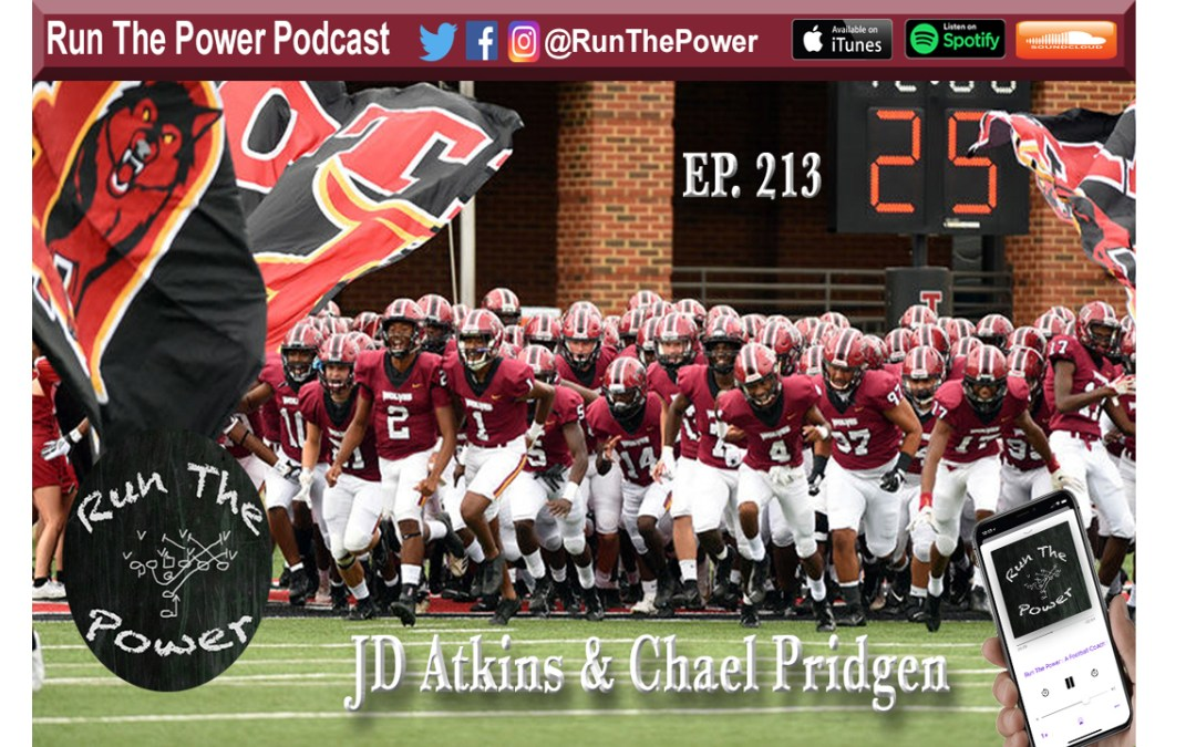 JD Atkins & Chael Pridgen – Using 2 Offensive Line Coaches Ep. 213″ Run The Power : A Football Coach's Podcast
