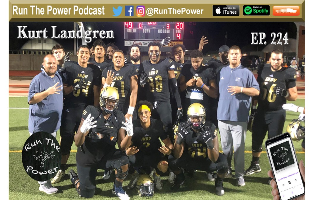 """Kurt Landgren – Inside & Outside Zone at Independence CC Ep. 224"" Run The Power : A Football Coach's Podcast"