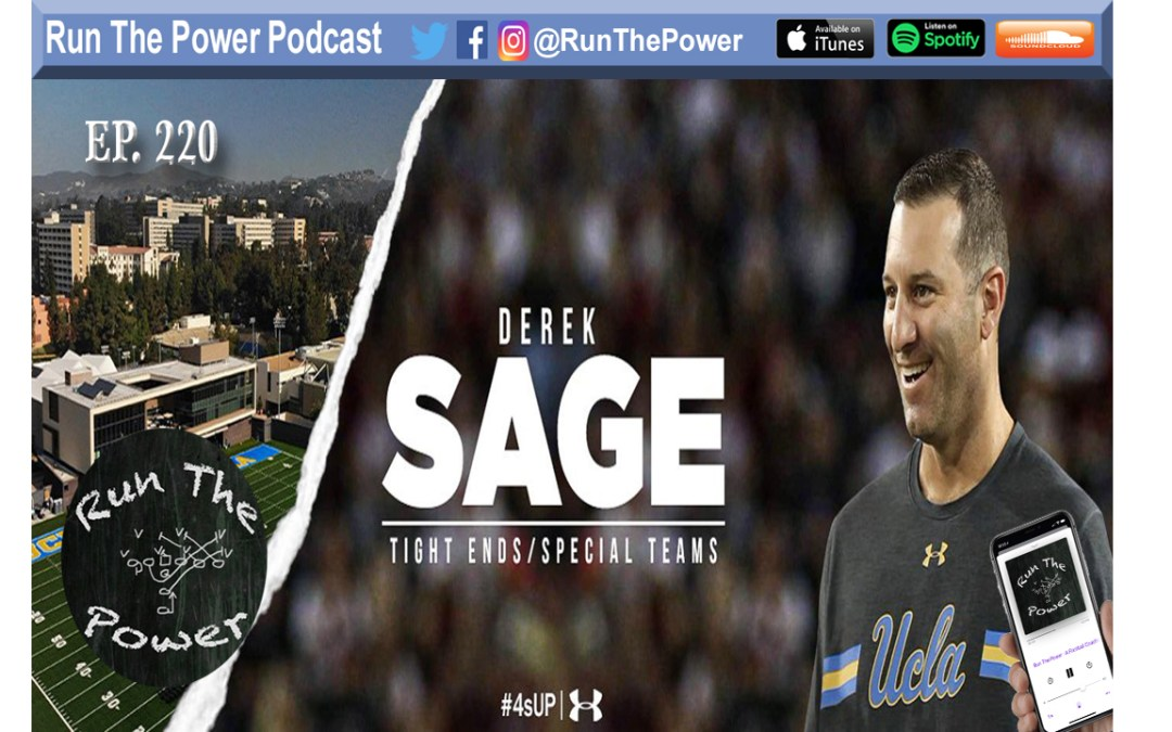 """Derek Sage – Production from Tight Ends at UCLA Ep. 220"" Run The Power : A Football Coach's Podcast"