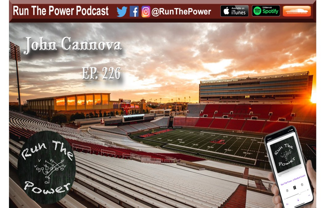 """John Cannova – Developing Linemen at Texas Tech Ep. 226"" Run The Power : A Football Coach's Podcast"
