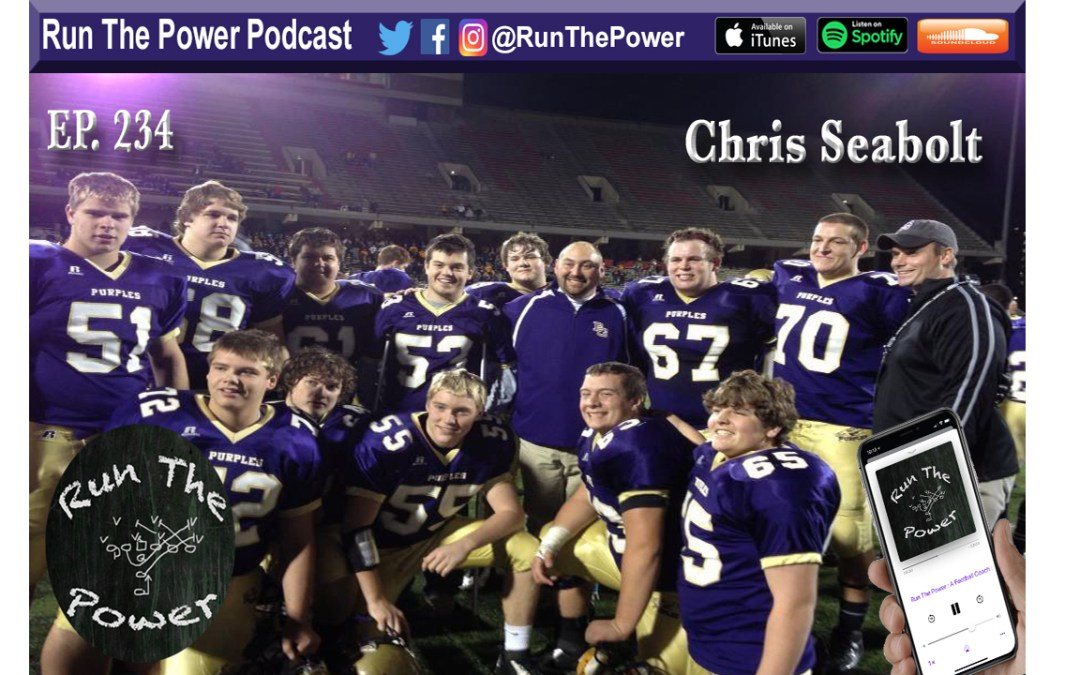 """Chris Seabolt – Play Calling at Bowling Green HS Ep. 234"" Run The Power : A Football Coach's Podcast"