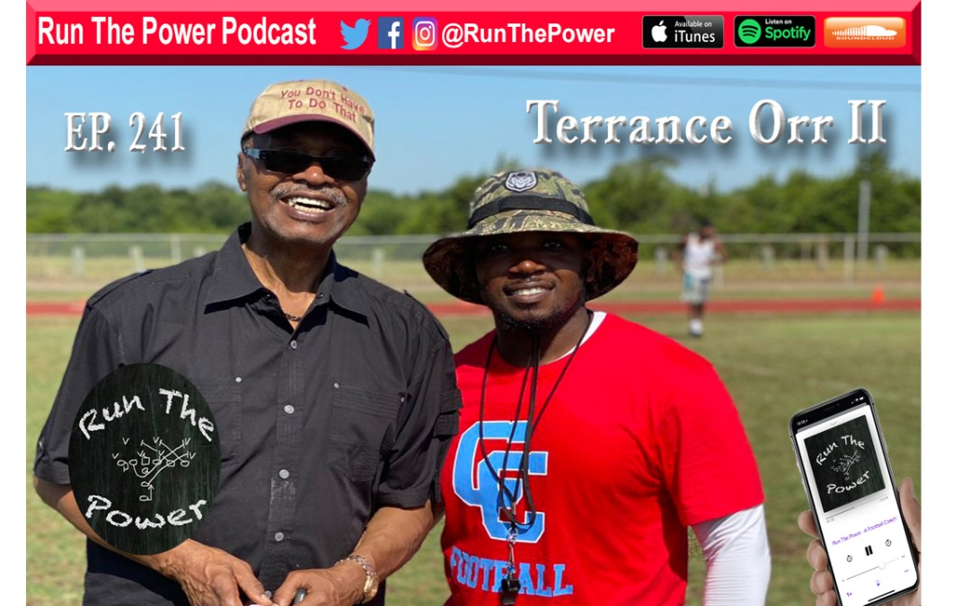 """Terrance Orr II – Building A Fast & Explosive Offense EP. 241"" Run The Power : A Football Coach's Podcast"