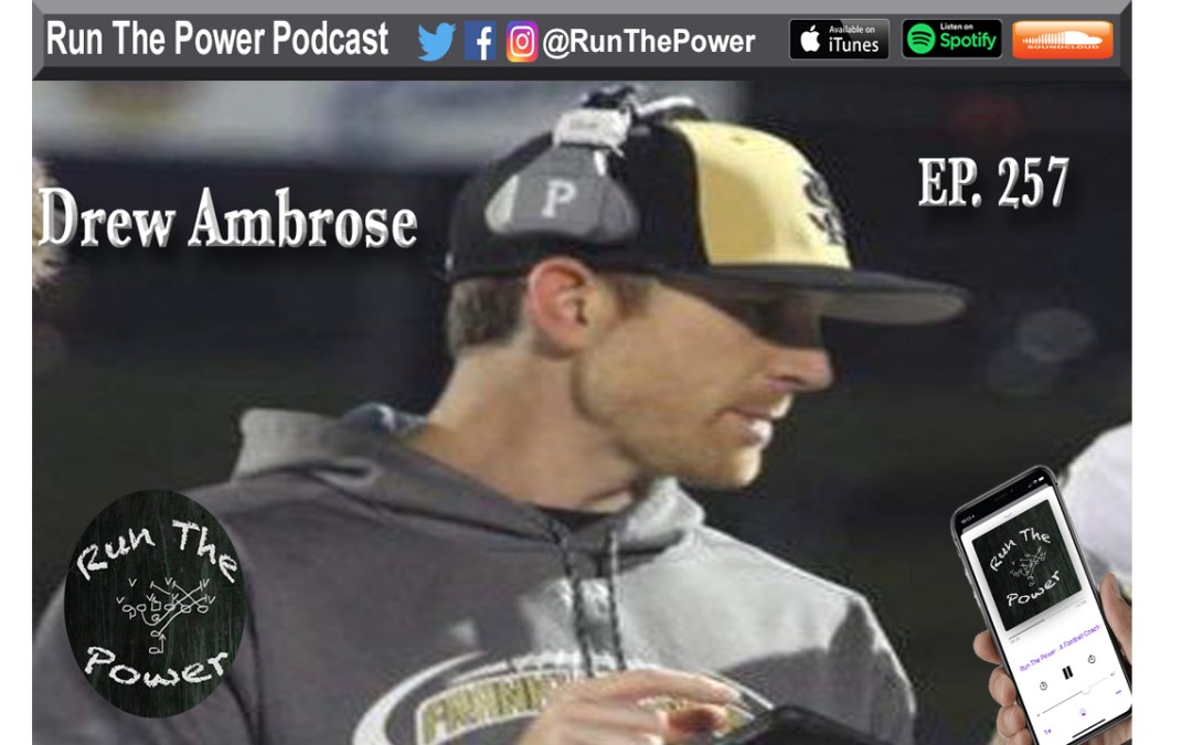 """Drew Ambrose – WFCA Zoom Clinics & More Ep. 257"" Run The Power : A Football Coach's Podcast"