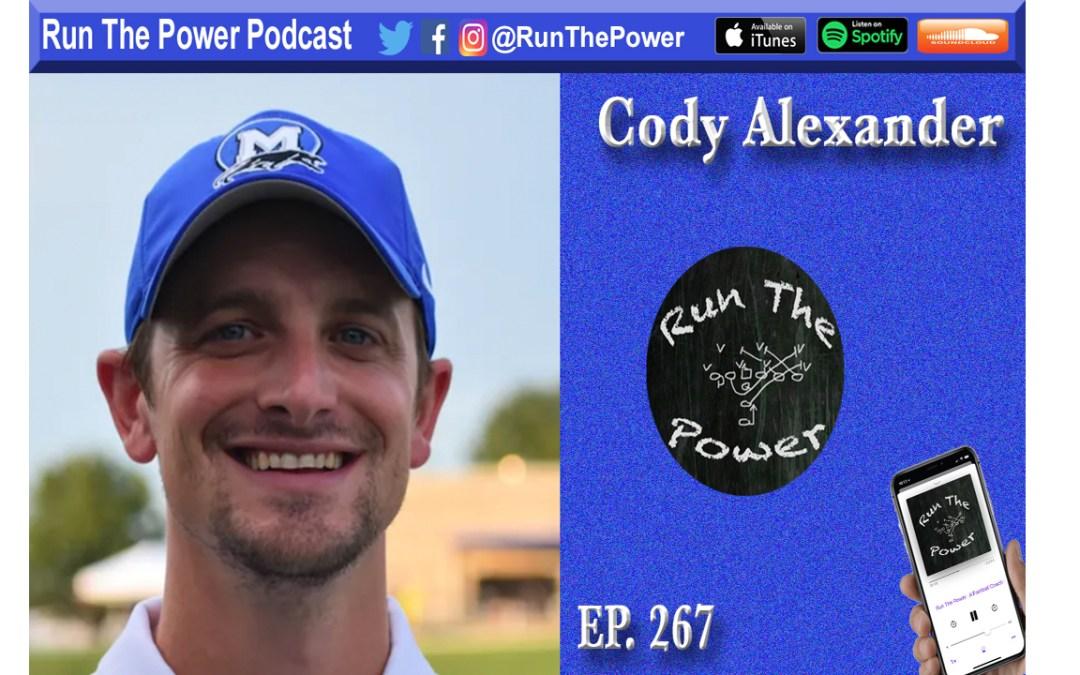 """""""Cody Alexander – Anchor Points Ep. 267"""" Run The Power : A Football Coach's Podcast"""