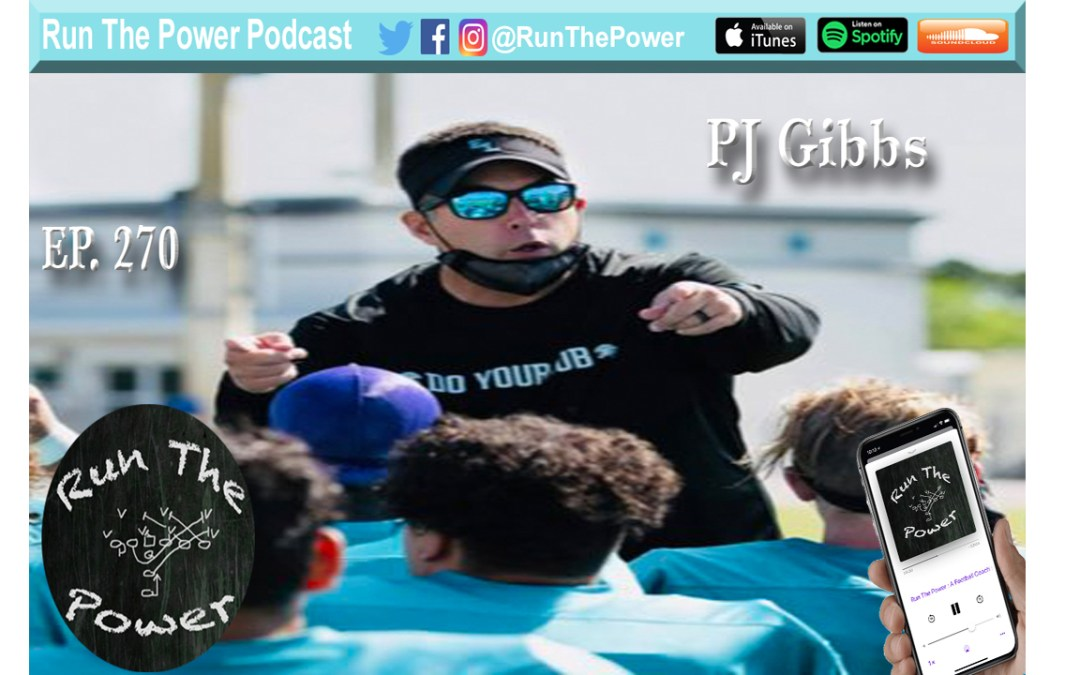 """""""PJ Gibbs – Playing Great Defense & Coaching for USA Ep. 270"""" Run The Power : A Football Coach's Podcast"""
