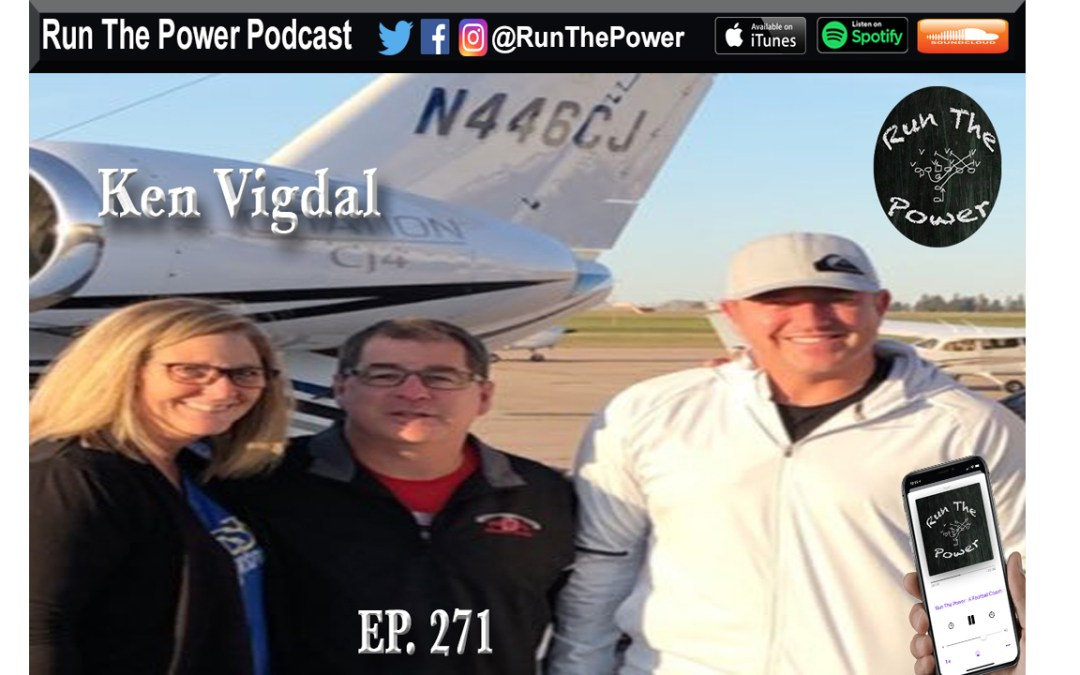 """""""Ken Vigdal – Teaching Mental Performance and Mindset Ep. 271"""" Run The Power : A Football Coach's Podcast"""