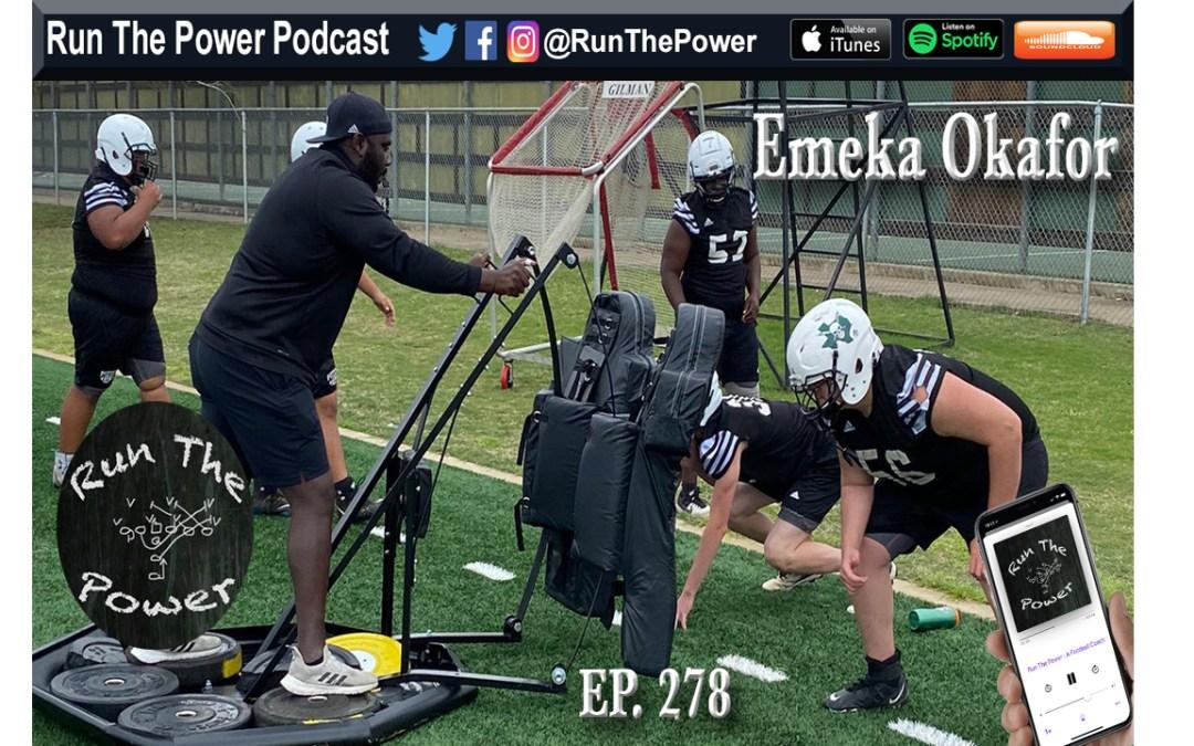 """""""Emeka Okafor – Playing and Coaching Offensive Line Ep. 278"""""""