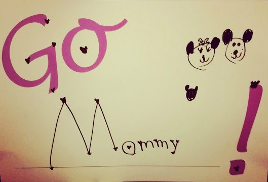 Go Mommy sign(1)