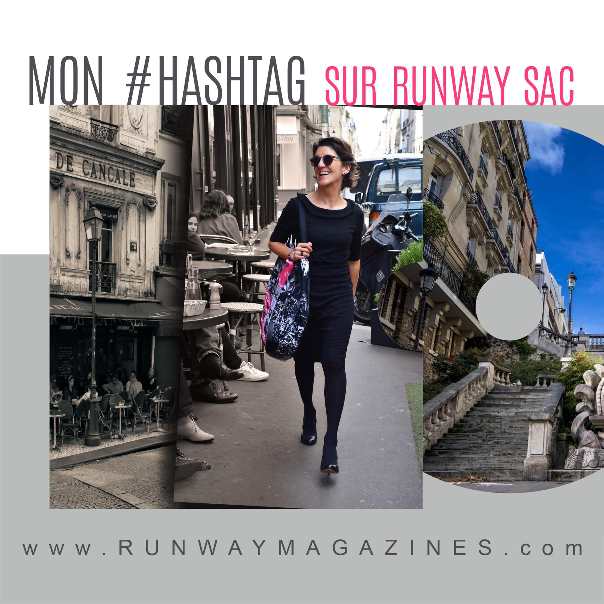 Mon #hashtag sur RUNWAY sac