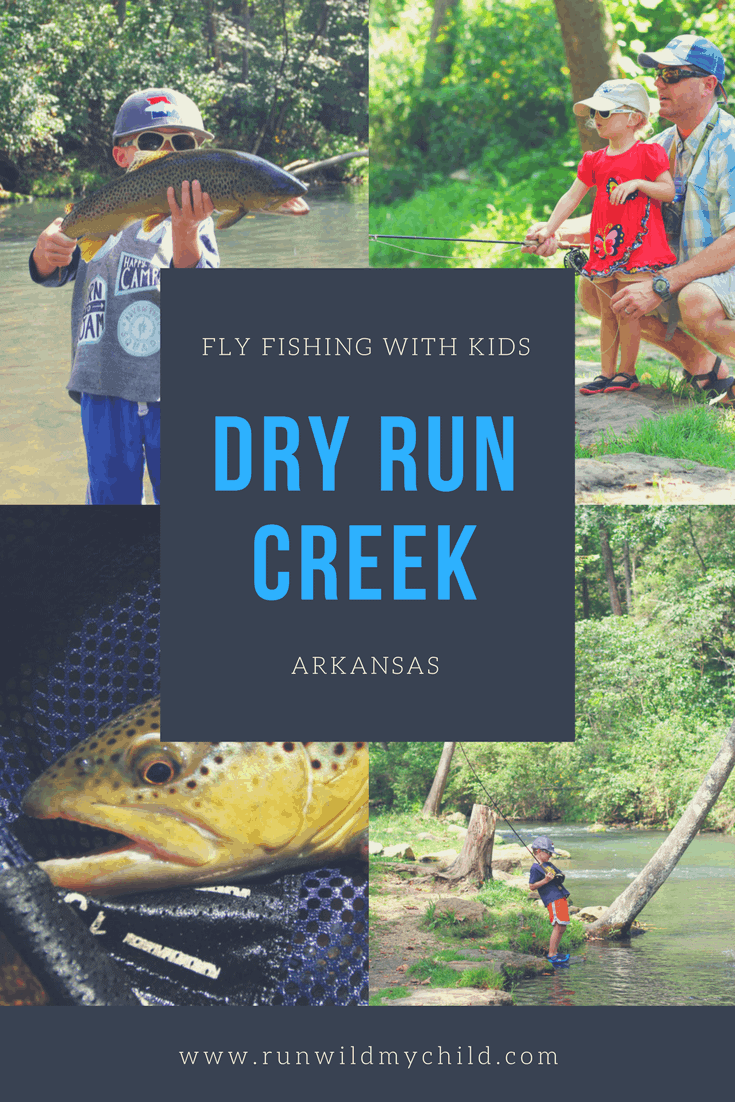 fly fishing with kids at dry run creek arkansas