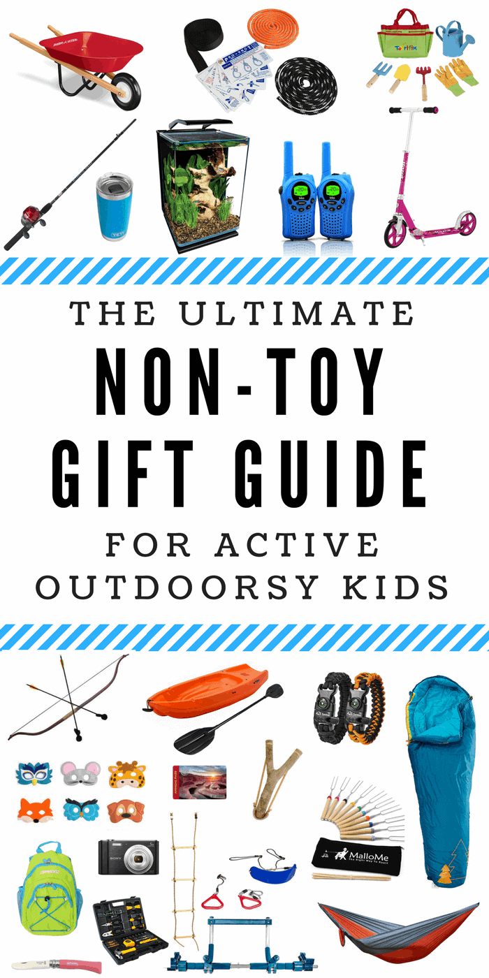 50 Non Toy Gift Ideas For Outdoorsy Kids