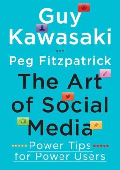 the-art-of-social-media-peg-fitzpatrick-guy-kawasaki
