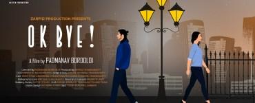 """Zarpid Production ৰ দ্বাৰা নিৰ্মিত আৰু কন্ঠশিল্পী পদ্মনাভ বৰদলৈৰ পৰিচালনাৰে নতুন চুটি ছবি """"Ok Bye"""" - 7"""