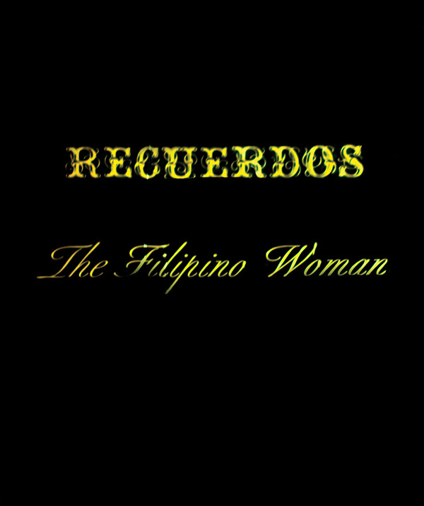 Recuerdos – The Filipino Woman