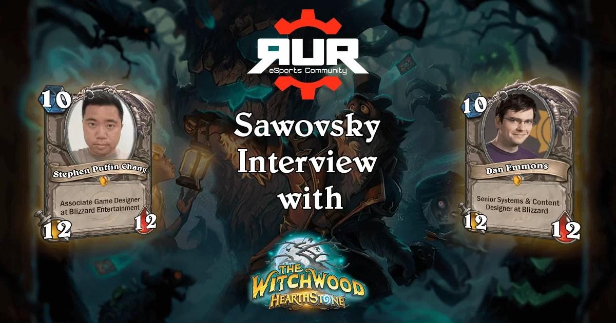 Intervju: RUR Sawovsky u razgovoru sa Hearthstone dizajnerima