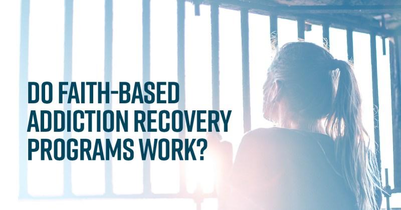 Faith-Based Addiction Recovery