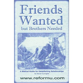 Friends Wanted But Brothers Needed Booklet