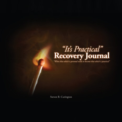"""""""It's Practical"""" Recovery Journal"""
