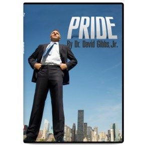 """Pride"" by Dr David Gibbs Jr (DVD)"