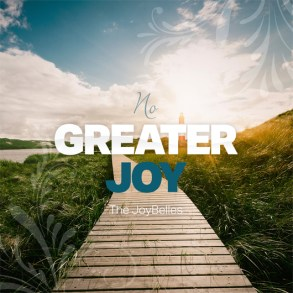 The Joy Belles Dedication CD - No Greater Joy