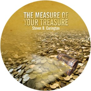 The Measure of Your Treasure (Audio CD)