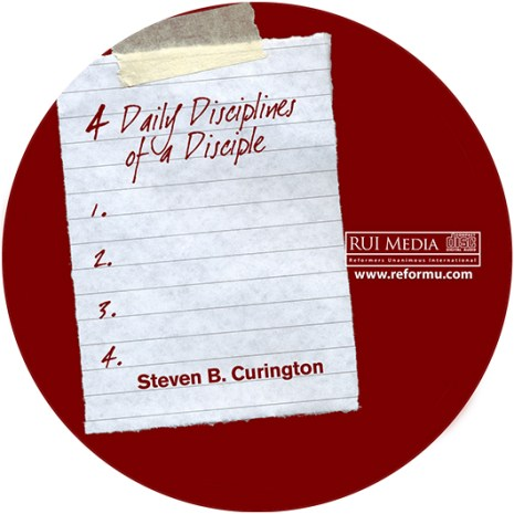 Four Daily Disciplines of a Disciple (Audio CD)
