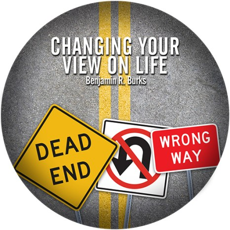 Changing Your View of Life (Audio CD)