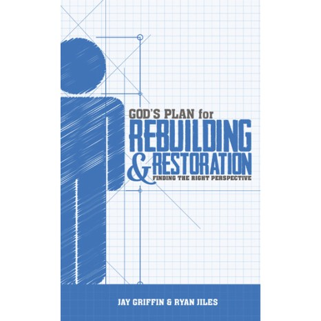 God's Plan for Rebuilding & Restoration