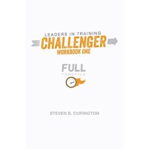 Full Throttle | Leader's In Training | Challenger | Workbook One