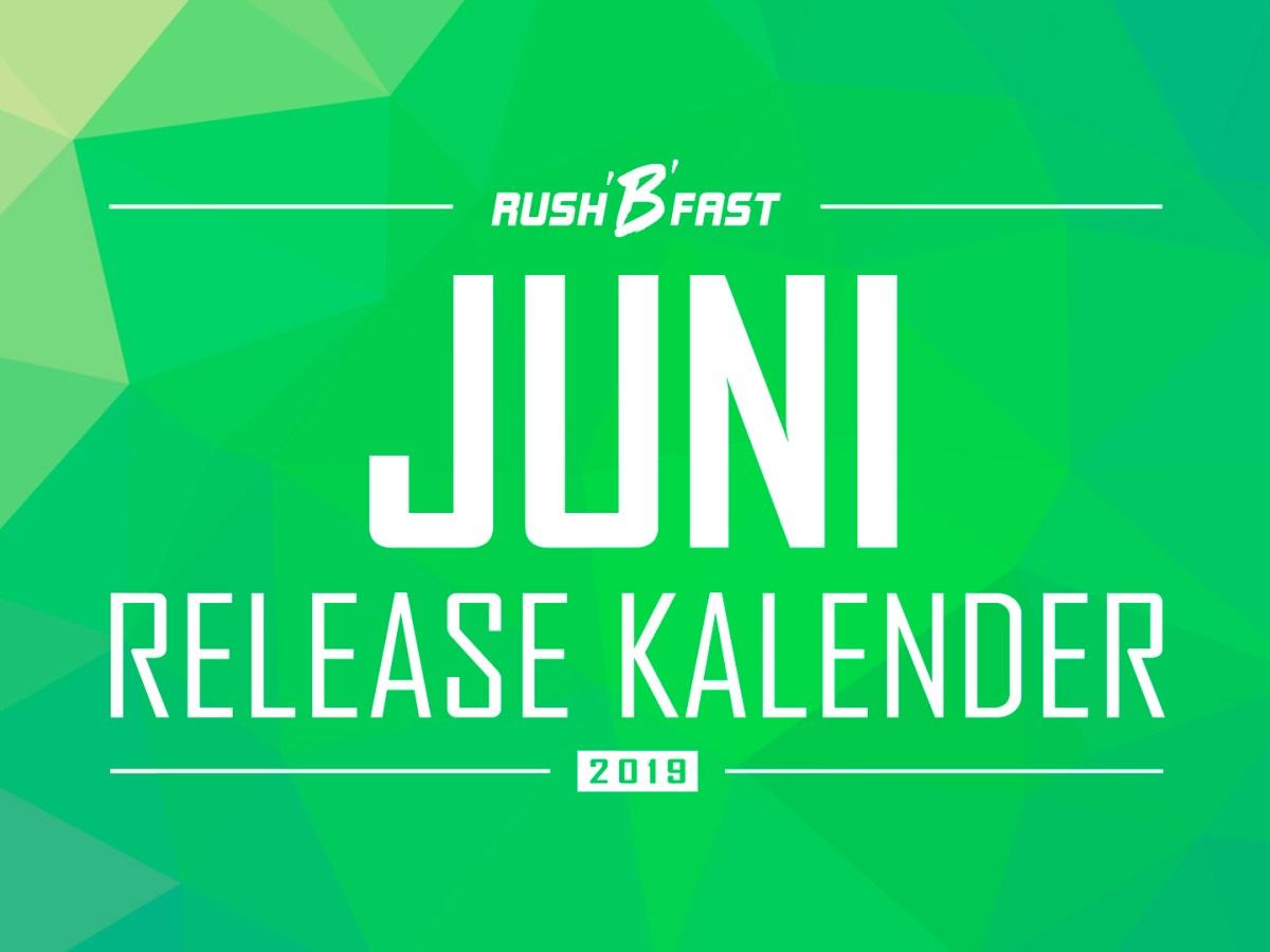 rush'B'fast - Game-Release-Kalender: Juni 2019