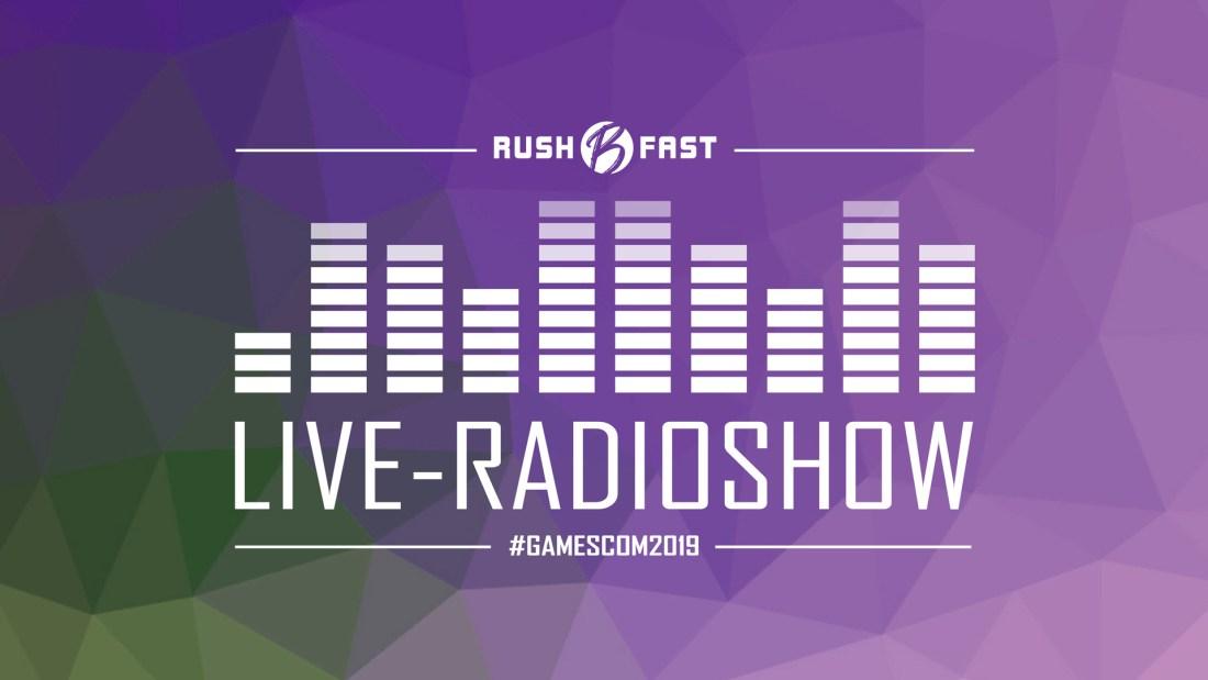 rush'B'fast - Gamers Lifestyle - Radioshow bei ZuSa - 14/09/2019
