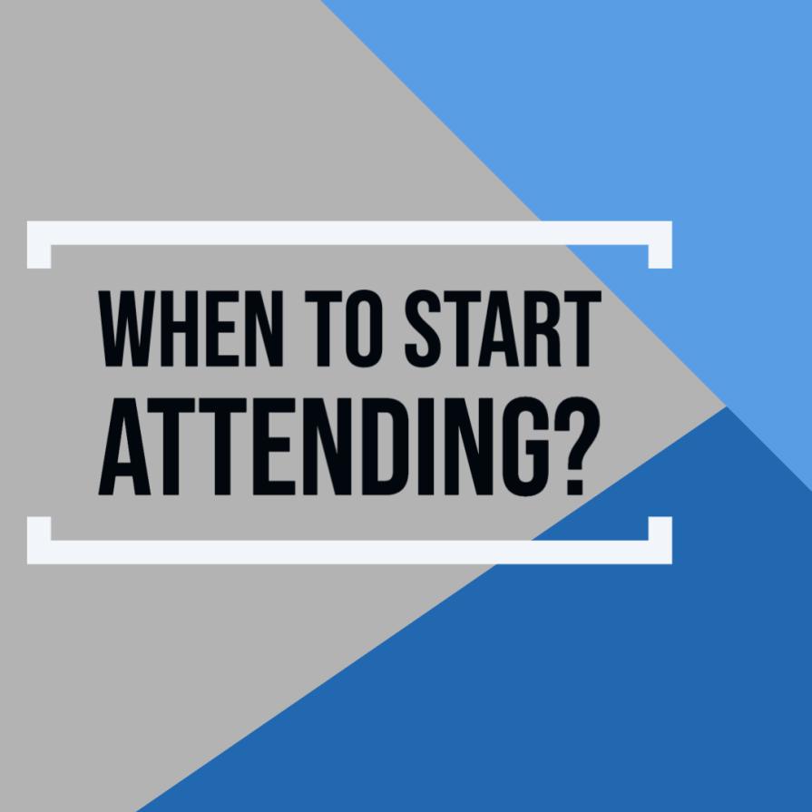 When to start Attending_
