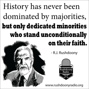 Rushdoony Quote 1