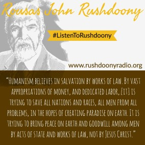 Rushdoony Quote 12