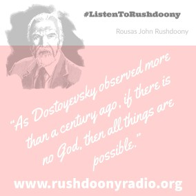 Rushdoony Quote 28