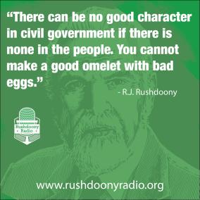 Rushdoony Quote 3