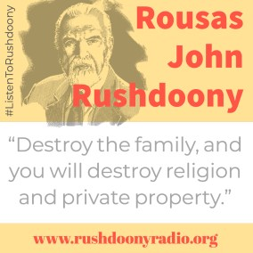 Rushdoony Quote 37