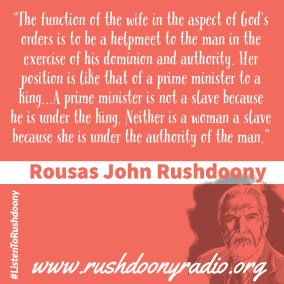 Rushdoony Quote 42