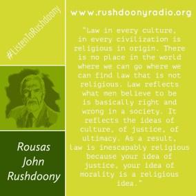 Rushdoony Quote 44