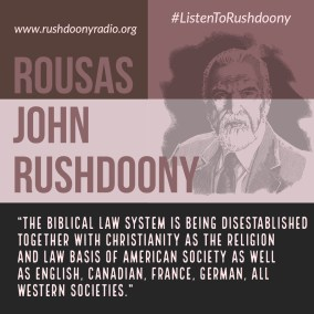 Rushdoony Quote 48