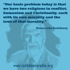 Rushdoony Quote 5