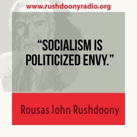 Rushdoony Quote 6