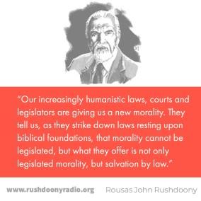 Rushdoony Quote 8
