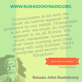 Rushdoony Quote 79