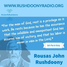 Rushdoony Quote 80