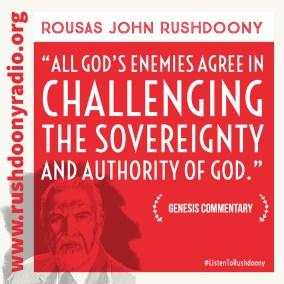 Rushdoony Quote 83