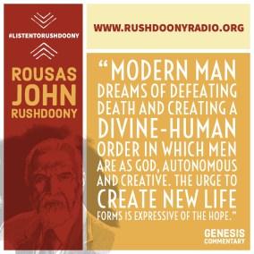Rushdoony Quote 87
